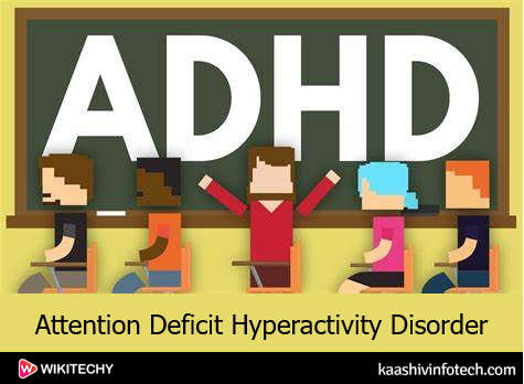 ADHD-Attention Deficit Hyperactivity Disorder