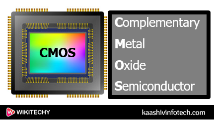 Complementary Metal Oxide Semiconductor