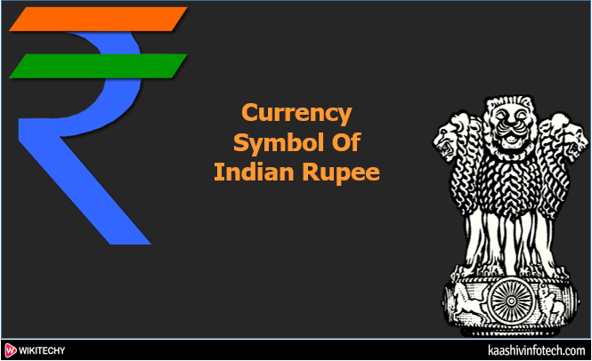 Currency Symbol of Indian Rupee