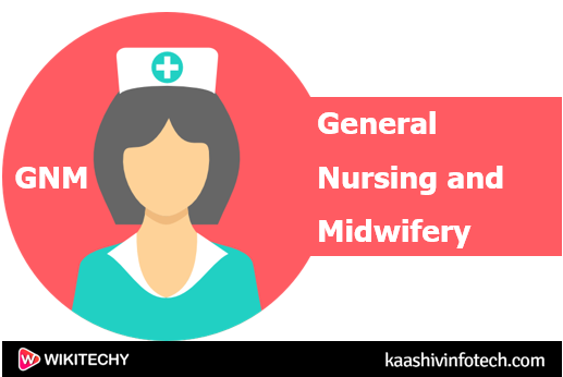 General Nursing and Midwifery