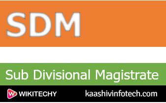 Sub Divisional Magistrate